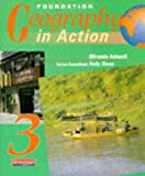 Foundation Geography in Action Student Book 3 (Bk.3) (0435350668) by Owen, Andy