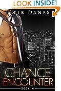 Chance Encounter 6 (Chance Encounter Series, Book 6)