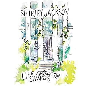 Life Among the Savages Audiobook