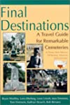 Final Destinations: A Travel Guide fo...