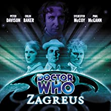 Doctor Who - Zagreus Radio/TV Program by Alan Barnes, Gary Russell Narrated by Peter Davison, Colin Baker, Sylvester McCoy, Paul McGann, Lalla Ward, India Fisher, Louise Jameson