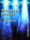 The Deep Range (Arthur C. Clarke Collection)