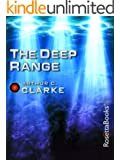 The Deep Range (Arthur C. Clarke Collection)