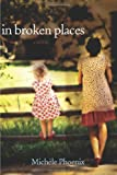 img - for In Broken Places book / textbook / text book