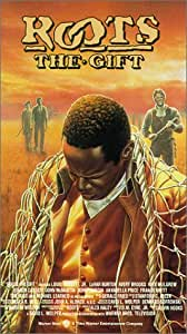 Roots: The Gift [VHS]
