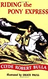 img - for Riding the Pony Express book / textbook / text book