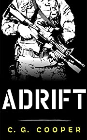 Adrift (The Complete Novel): A War Hero Adventure (Corps Justice)