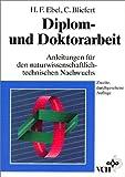 Diplom- und Doktorarbeit - Hans F. Ebel, Claus Bliefert