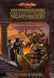 Night of Blood (Dragonlance: The Minotaur Wars, Vol. 1) (0786929383) by Knaak, richard a.