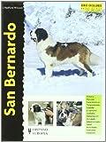 img - for San Bernardo / St. Bernard (Excellence) by Radford J. Wilcock (2002-06-30) book / textbook / text book