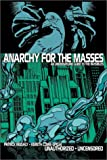 img - for Anarchy for the Masses: An Underground Guide to 'The Invisibles' book / textbook / text book