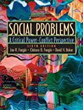 img - for Social Problems: A Critical Power-Conflict Perspective (6th Edition) book / textbook / text book