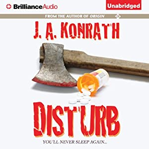 Disturb | [J. A. Konrath]