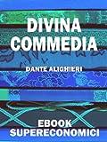 Divina Commedia (eBook Supereconomici) (Italian Edition)