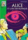echange, troc Caroline Quine - Alice et l'oeil électronique