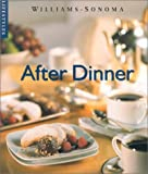 img - for After Dinner (Williams-Sonoma Lifestyles) book / textbook / text book