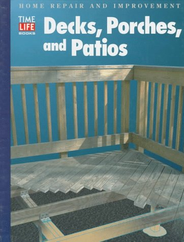 Decks, Porches, and Patios (Home Repair and Improvement, Updated Series), Hor