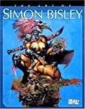 The Art of Simon Bisley (1882931769) by Bisley, Simon