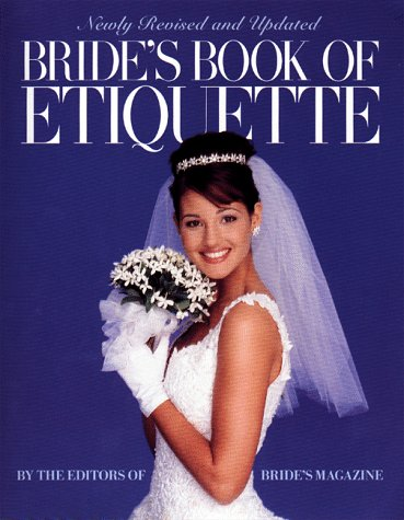 Bride's Book of Etiquette, Bride's Magazine Editors