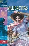 Mujercitas (Clasicos de la literatura series)