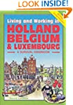 Living and Working in Holland and Bel...