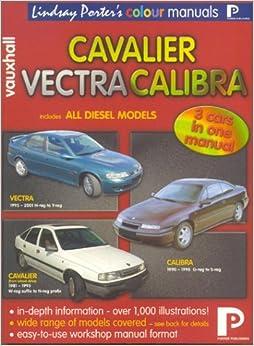 Vauxhall Cavalier, Vectra, Calibra: Workshop Manual