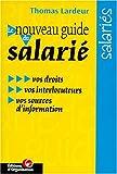 echange, troc T. Lardeur - Le nouveau guide du salarié