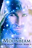 img - for Moonbeam: The Moon Trilogy Book 2 book / textbook / text book