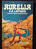 Aurelia (Starblaze Editions) (0898651948) by Lafferty, R. A.
