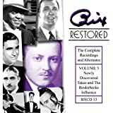 Bix Restored Volume 5: Newly Discovered Takes