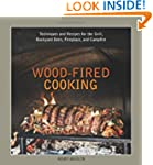 Wood-fired Cooking: Techniques and Re...