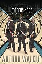 Uroboros Saga Book 6 (Volume 6)
