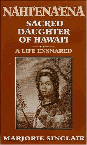 nahienaena-sacred-daughter-of-hawaii
