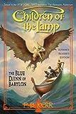 The Blue Djinn of Babylon (Children of the Lamp, Book 2)