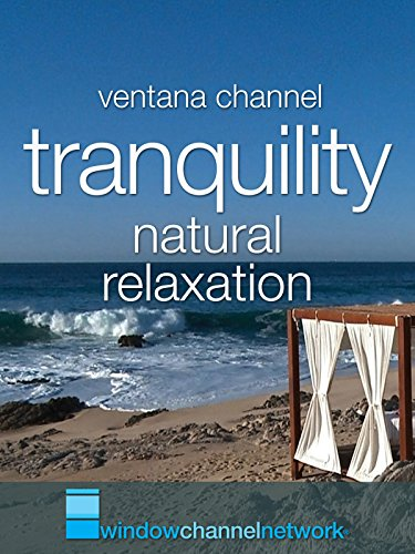Ventana Channel's Tranquility Video Postcard
