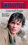Smallville Animal Rage