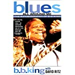 Blues All around Me: The Autobiography of B. B. King book cover