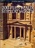 echange, troc Nathalie Pujo - Les 200 plus beaux sites du monde
