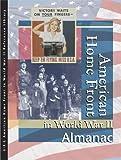 American Homefront in World War II: Almanac (American Homefront in World War II Reference Library) (0787676519) by McNeill, Allison