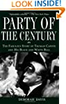 Party of the Century: The Fabulous St...