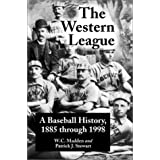 The Western League: A Baseball History, 1885 through 1999