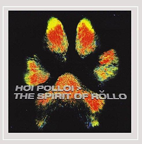 Hoi Polloi - The Spirit of R�llo [Explicit]