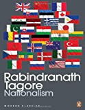 Nationalism (Modern Classics) (0143064673) by Rabindranath Tagore