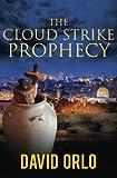The Cloud Strike Prophecy (A Regan Hart Novel)