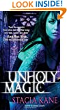 Unholy Magic (Downside Ghosts)