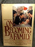 On Becoming a Family (Merloyd Lawrence Book) (0440567122) by Brazelton, T Berry