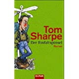 "Der Einfaltspinsel: Romanvon ""Tom Sharpe"""