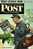 img - for GREAT STORIES FROM THE SATURDAY EVENING POST: Memo on Kathy O'Rourke; The Bishop's Beggar; The Murderer; The Flood; Tugboat Annie Wins Her Medal; Grown-up Wife; Mr Whitcomb's Genie; The Return; Rebound; Some Kinds of Bad Luck; The Question book / textbook / text book