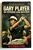 Amazon.co.jpGary Player on Fitness and Success