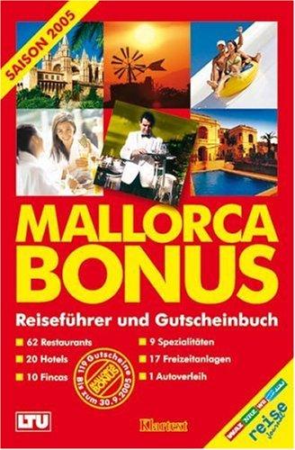 Mallorca Bonus 2005. Reiseführer und Gutscheinbuch.